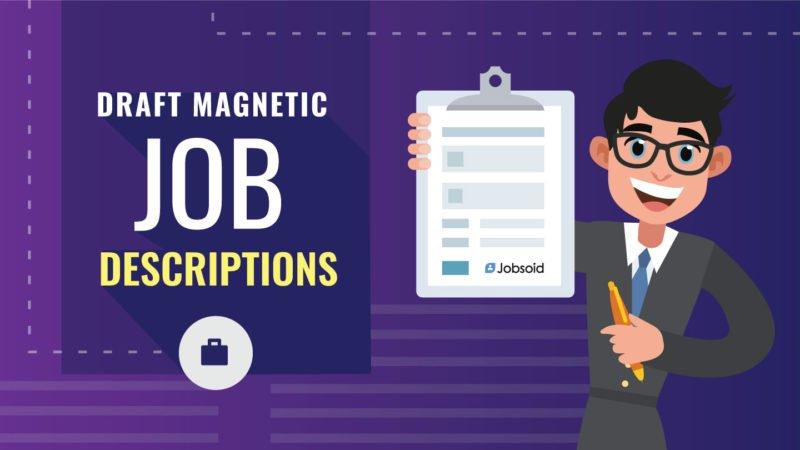 Writing Magnetic Job Descriptions