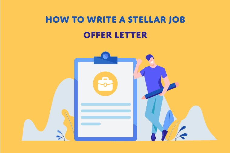 How to write a stellar job offer letter